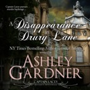 A Disappearance in Drury Lane: Captain Lacey Regency Mysteries, Book 8 (Unabridged) MP3 Audiobook