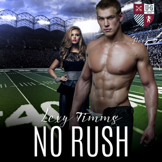No Rush: University of Gatica Series, Book 6 (Unabridged) E-Book Download