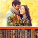 Kisses between the Lines: An Echo Ridge Anthology MP3 Audiobook