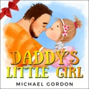Daddy's Little Girl (Unabridged) MP3 Audiobook