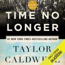 Time No Longer: A Novel (Unabridged) MP3 Audiobook