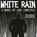 White Rain: The Misadventures of Max Bowman, Book 4 (Unabridged) MP3 Audiobook