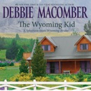 The Wyoming Kid: A Selection from Wyoming Brides MP3 Audiobook