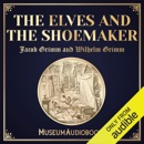The Elves and the Shoemaker (Unabridged) MP3 Audiobook