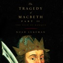 Download The Tragedy of Macbeth, Part II: The Seed of Banquo MP3