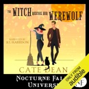 The Witch Rescues Her Werewolf: A Nocturne Falls Universe Story (Unabridged) MP3 Audiobook