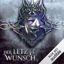 Der letzte Wunsch: The Witcher Prequel 1 MP3 Audiobook