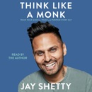 Think Like a Monk (Unabridged) audiobook summary, reviews and download
