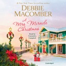 A Mrs. Miracle Christmas: A Novel (Unabridged) MP3 Audiobook