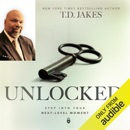 Unlocked: Step into Your Next-Level Moment (Unabridged) MP3 Audiobook