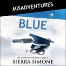 Misadventures in Blue: Misadventures, Book 22 (Unabridged) MP3 Audiobook