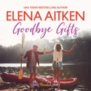 Goodbye Gifts: A Castle Mountain Lodge Romance, Volume Five (Unabridged) MP3 Audiobook