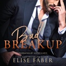 Bad Breakup: Billionaire's Club, Book 2 (Unabridged) MP3 Audiobook