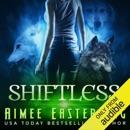 Shiftless: Werewolf Paranormal Fantasy: Wolf Rampant, Book 1 (Unabridged) MP3 Audiobook