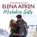 Mistaken Gifts: A Castle Mountain Lodge Romance, Volume Three (Unabridged) MP3 Audiobook