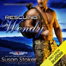 Rescuing Wendy: Delta Force Heroes, Book 8 (Unabridged) MP3 Audiobook