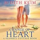 Change of Heart: Seashell Cottage, Book 2 (Unabridged) MP3 Audiobook