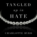 Tangled up in Hate (Unabridged) mp3 descargar