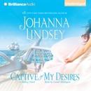 Captive of My Desires: A Malory Novel (Unabridged) MP3 Audiobook