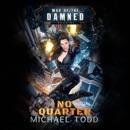 No Quarter: A Supernatural Action Adventure Opera MP3 Audiobook