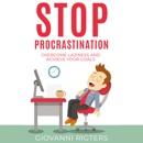 Stop Procrastination: Overcome Laziness and Achieve Your Goals mp3 descargar