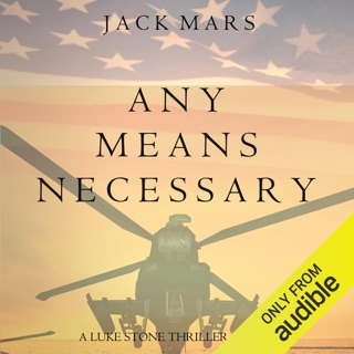 Any Means Necessary: A Luke Stone Thriller, Book 1 (Unabridged) E-Book Download