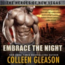 Embrace the Night: The Heroes of New Vegas Book 2 MP3 Audiobook