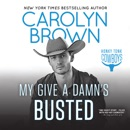 My Give a Damn's Busted MP3 Audiobook