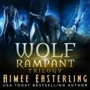 Wolf Rampant Trilogy (Unabridged) MP3 Audiobook