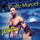 Weston: The K9 Files, Book 8 (Unabridged) MP3 Audiobook