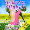 Resurrection in Mudbug (Unabridged) MP3 Audiobook