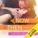 Now and Then (Unabridged) MP3 Audiobook