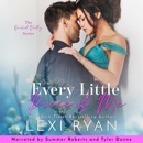 Every Little Piece of Me: Orchid Valley, Book 1 (Unabridged) MP3 Audiobook