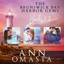 Brunswick Bay Harbor Gems: Books 1-3 (Unabridged) MP3 Audiobook