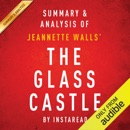 The Glass Castle, a Memoir by Jeannette Walls: Summary & Analysis (Unabridged) MP3 Audiobook