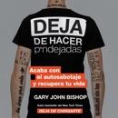 Download Stop Doing That Sh*t Deja de hacer p*ndejadas (Spanish edition) MP3
