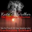 Kate and Walker: The Complete Collection (Unabridged) MP3 Audiobook