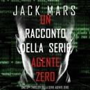 Un racconto della serie Agente Zero: Uno spy thriller della serie Agente Zero MP3 Audiobook