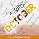 October: Calendar Girl, Book 10 (Unabridged) MP3 Audiobook