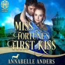 Miss Fortune's First Kiss: Fortunes of Fate, Book 9 (Unabridged) MP3 Audiobook