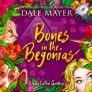 Bones in the Begonias: Book 2: Lovely Lethal Gardens MP3 Audiobook