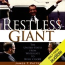 Restless Giant: The United States from Watergate to Bush v. Gore (Unabridged) mp3 book download