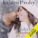 Under the Mistletoe with Me (Unabridged) MP3 Audiobook