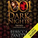 Tricked: A Dark Protectors Novella - 1001 Dark Nights (Unabridged) MP3 Audiobook