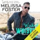 Wicked Whiskey Love (Unabridged) MP3 Audiobook