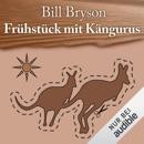 Frühstück mit Kängurus: Australische Abenteuer MP3 Audiobook