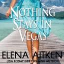 Nothing Stays in Vegas MP3 Audiobook