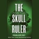 The Skull Ruler: Skull Series, Book 3 (Unabridged) mp3 descargar