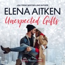 Unexpected Gifts MP3 Audiobook