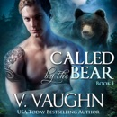Called by the Bear - Book 1 MP3 Audiobook